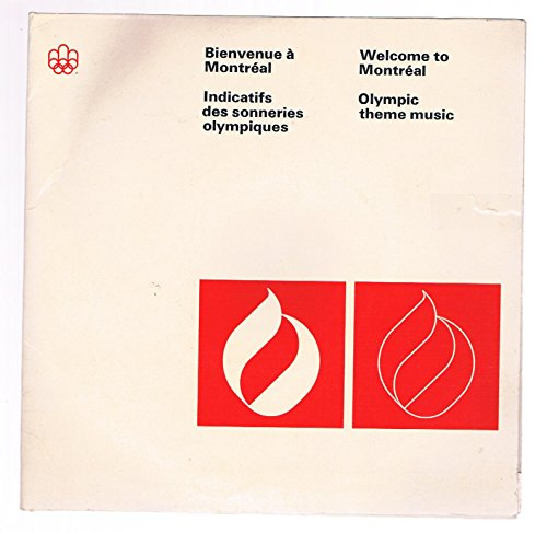 Montreal 1976 Olympic Games (Welcome to Montreal Games of the XXI Olympiad Olympic Theme Music (2 Record Set) 1976)