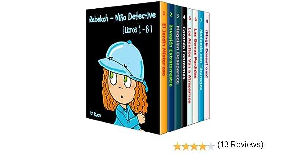 Rebekah - Niña Detective Libros 1-8: Divertida Historias de ...