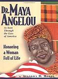 Dr. Maya Angelou As Seen Through the Eyes of America, Avaneda D. Hobbs, 1878898205