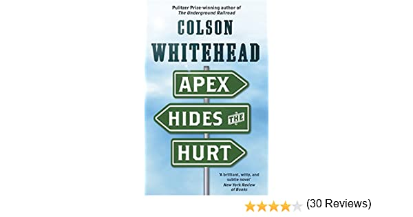 Apex hides the hurt kindle edition by colson whitehead literature apex hides the hurt kindle edition by colson whitehead literature fiction kindle ebooks amazon fandeluxe Gallery