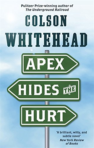 Apex hides the hurt kindle edition by colson whitehead literature apex hides the hurt by whitehead colson fandeluxe Gallery