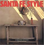 Santa Fe Style, Christine Mather and Sharon Woods, 0847823881