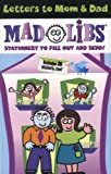 Letters to Mom and Dad Mad Libs, Leonard Stern and Roger Price, 0843121351