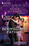 Bodyguard Father, Alice Sharpe, 0373888562