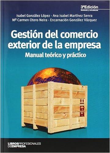 Gestión del comercio exterior de la empresa (3ª ed.) (Libros