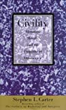 Civility, Stephen L. Carter, 0465023843