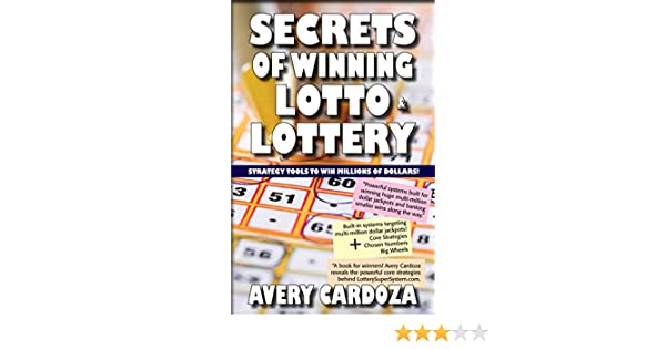 Secrets of Winning Lotto & Lottery: Strategy tool to Win Millions of Dollars