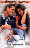 Just Friends, Laura Peyton Roberts, 0553492586