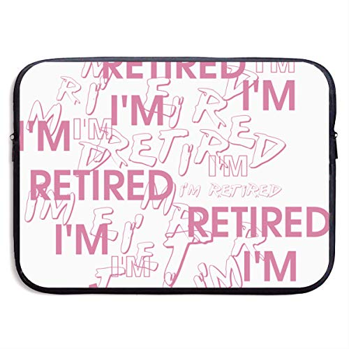 I'm Retired Retirement Partie Great Gift I M On The Way,Retirement Graffiti 3D Print Laptop Bag 15 Inch (Monthly Retirement Planning Worksheet Chapter 8 Answers)