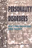 Personality Disorders : New Symptom-Focused Drug Therapy, Joseph, Sonny, 0789001349