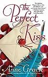 The Perfect Kiss, Anne Gracie, 0425213455