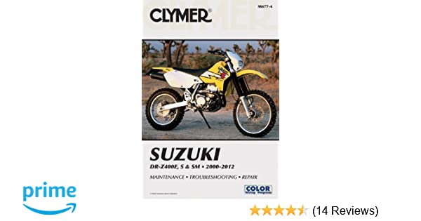 suzuki dr z400e s sm manual 2000 2012 clymer motorcycle repair rh amazon com 2006 suzuki drz400sm owners manual 2013 DRZ400SM
