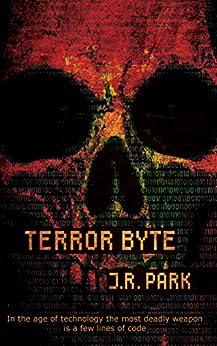 Terror Byte by [Park, J. R.]