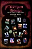 Discrepant Histories : Translocal Essays on Filipino Cultures, Vincente Rafael, 1566393558