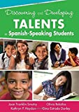 img - for Discovering and Developing Talents in Spanish-Speaking Students by Joan F. (Franklin) Smutny (2012-08-02) book / textbook / text book