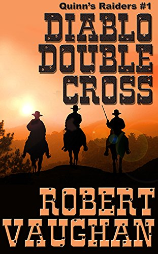 Diablo Double Cross (Quinn Raiders Book 1)