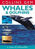 Whales and Dolphins, Mark Carwardine, 0004722736