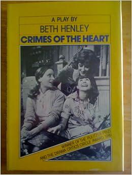 Crimes of the Heart - Act 1 Summary & Analysis