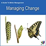 Managing Change: A Guide to Better Management | Di Kamp