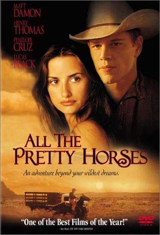 All the Pretty Horses - 105 Matt