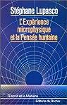 L'Expérience microphysique et la pensée humaine par Lupasco