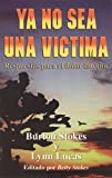Ya No Sea una Victima, Burton Stokes and Lynn Lucas, 076842058X