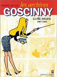 Les archives Goscinny, tome 3 : La fée Aveline, 1967-1969 par René Goscinny