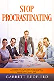 STOP PROCRASTINATING: Complete Step by Step Guide on How to Avoid Procrastination and Motivate Yourself Back on Track (Improve Yourself Series Book 3)