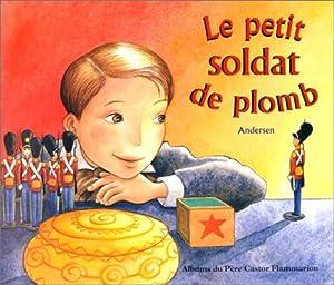 """Afficher """"Petit soldat de plomb (Le)"""""""
