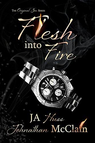 Flesh Into Fire (Original Sin Book 3) by [Huss, JA, McClain, Johnathan]