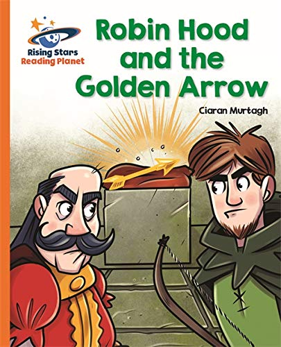 Reading Planet - Robin Hood and the Golden Arrow - Orange: Galaxy