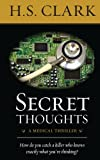 Secret Thoughts, H. S. Clark, 0988427427