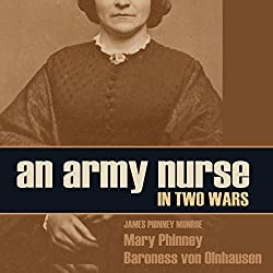 An Army Nurse in Two Wars