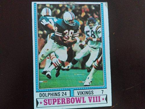 1974 Topps # 463 Super Bowl VIII Championship Card (Football Card) - Larry Csonka - Miami Dophins 24 Minnesota Vikings 7]()