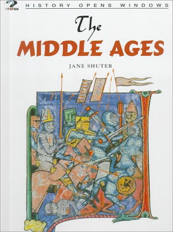 The Middle Ages (History Opens Windows)