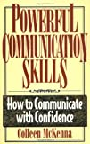 Powerful Communication Skills, Colleen McKenna, 1564143562