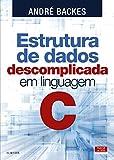 capa de Estrutura de Dados Descomplicada em Linguagem C