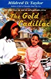 The Gold Cadillac, Mildred D. Taylor, 0140389636