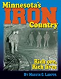Minnesota's Iron Country, Marvin G. Lamppa, 0942235568