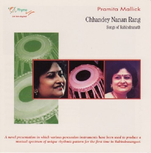 Chhandey Nanan Rang - Songs of Rabindranath