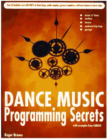 Dance Music Programming Secrets