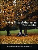 Thinking Through Grammar, Arthur Whimbey and Myra J. Linden, 0970907567