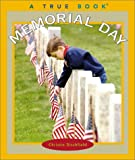 Memorial Day (True Books: Holidays)
