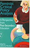 Feminist Critical Policy Analysis II : A Perspective from Post-Secondary Education, , 0750706546