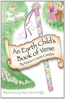 Book An Earth Child's Book of Verse: Volume 2 (Earth Child Books) by Marian Louise Camden (2013-10-28)