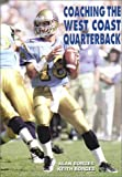 Coaching the West Coast Quarterback, Al Borges and Keith Borges, 1585183415