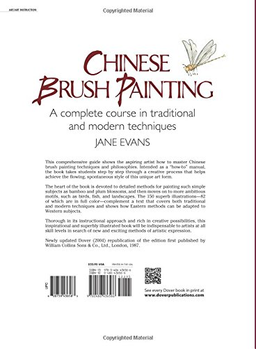 7429655c8 Chinese Brush Painting: A Complete Course in Traditional and Modern  Techniques (Dover Art Instruction): Jane Evans: 9780486436586: Amazon.com:  Books