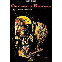 CHRONIQUES BARBARES T01 : LA FUREUR DES VIKINGS