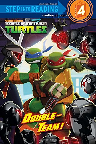 Double-Team! (Teenage Mutant Ninja Turtles) (Step into (Ninja Turtle Collectables)