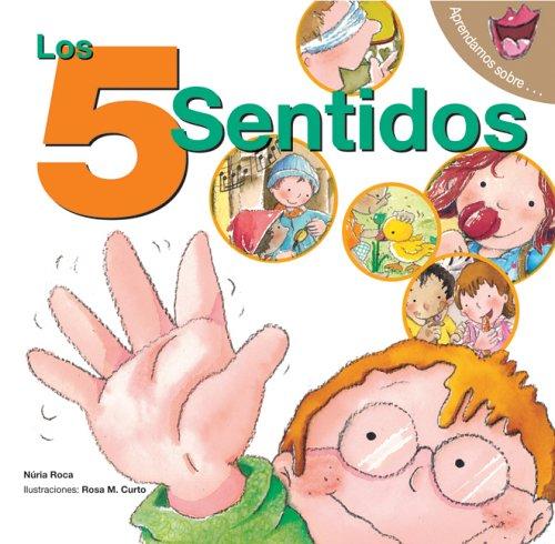 Download Los 5 sentidos: The 5 Senses (Spanish Edition) (Aprendamos sobre) PDF